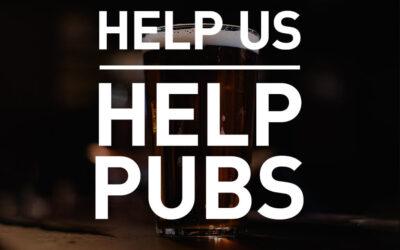 Help Us Help Pubs